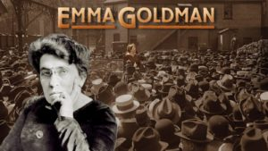 Popcorn and Politics:  Emma Goldman @ LEPOCO Peace Center